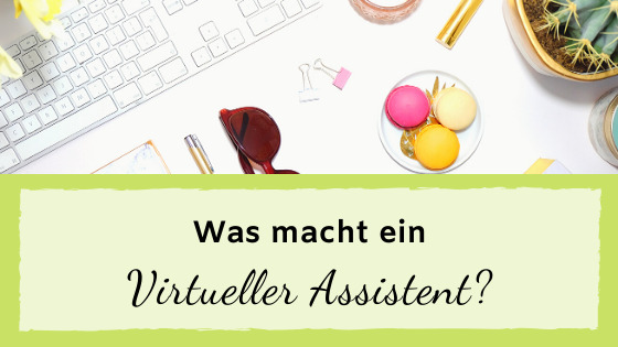 Read more about the article Was macht ein Virtueller Assistent?