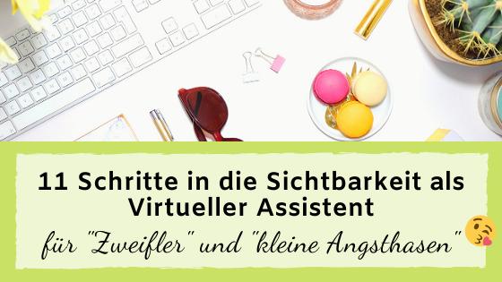 Read more about the article 11 Schritte in die Sichtbarkeit als Virtueller Assistent für Zweifler & kleine Angsthasen ;)