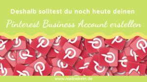 Read more about the article 9 Gründe für deinen Pinterest Business Account