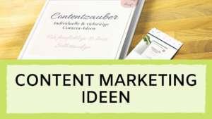 Read more about the article Content Marketing Ideen –  wie auch du zur wahren Ideen-Schleuder wirst