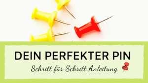 Read more about the article Dein perfekter Pin für deinen Pinterest Marketing Erfolg