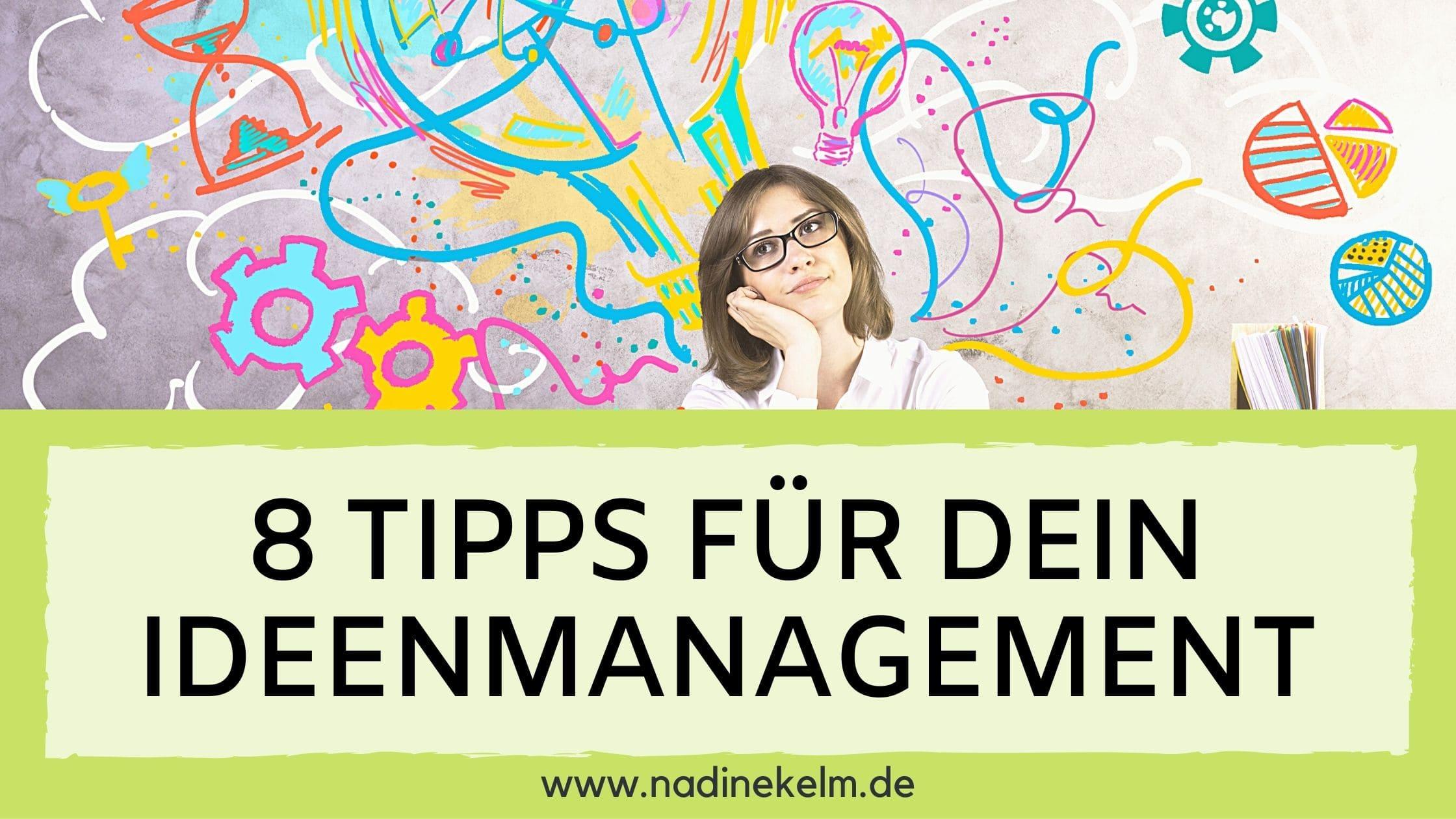 Read more about the article 5  geniale Lösungen für dein Ideenmanagement –  Ideen sammeln in jeder Situation leicht gemacht