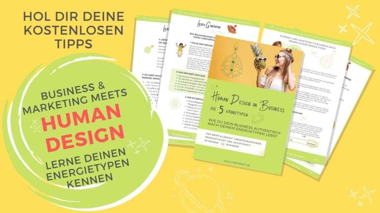 HUman Design Energietypen im Business - kostenlose Tipps