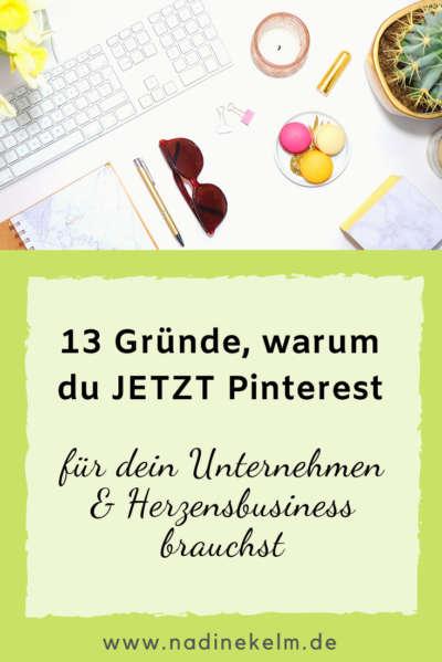 13 Gründe warum du jetzt Pinterest für dein Unternehmen brauchst