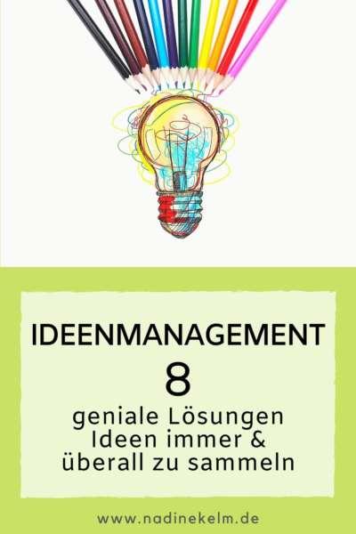 Ideenmanagement - Ideen überall sammeln - Virtuelle Assistenz Nadine Kelm