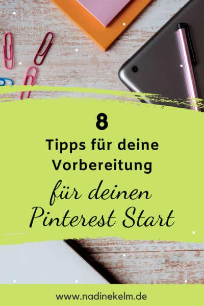 Vorbereitun für deinen Pinterest Start - Nadine Kelm Pinterest VA